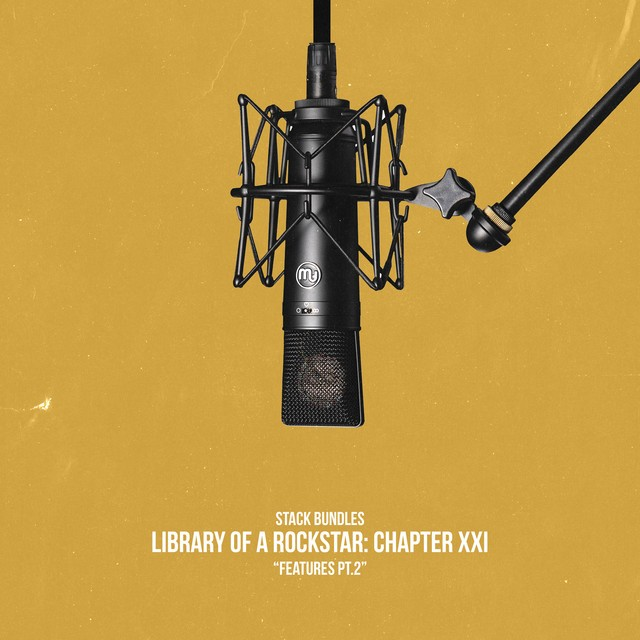Stack Bundles – Library Of A Rockstar: Chapter 21 – Features, Pt. 2