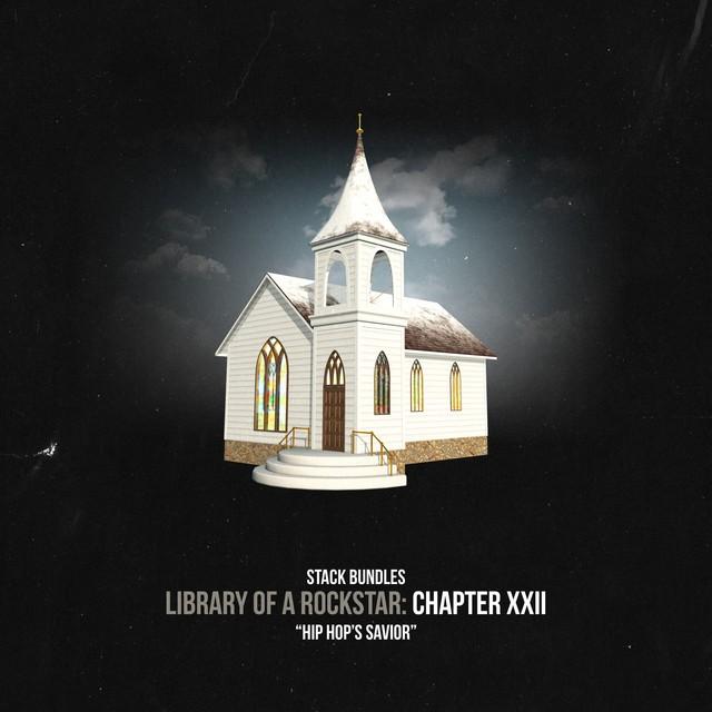 Stack Bundles – Library Of A Rockstar: Chapter 22 – Hip Hop's Savior