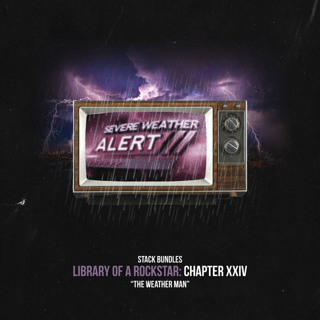 Stack Bundles – Library Of A Rockstar: Chapter 24 – Weatherman
