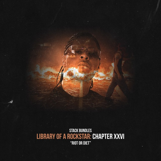 Stack Bundles – Library Of A Rockstar: Chapter 26 – Riot Or Diet