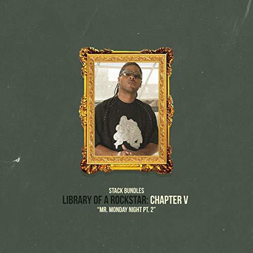 Stack Bundles – Library Of A Rockstar: Chapter 5 – Mr. Monday Night, Pt. 2