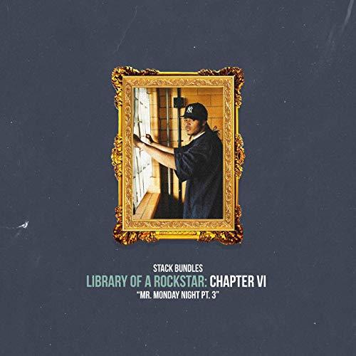 Stack Bundles – Library Of A Rockstar: Chapter 6 – Mr. Monday Night, Pt. 3