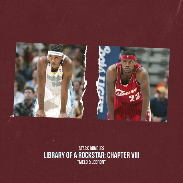 Stack Bundles – Library Of A Rockstar: Chapter 8 – Melo & Lebron