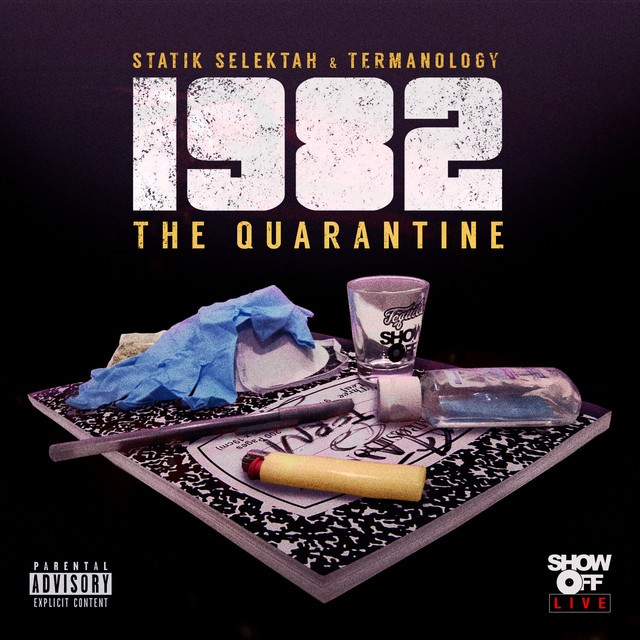 Statik Selektah & Termanology – 1982: The Quarantine