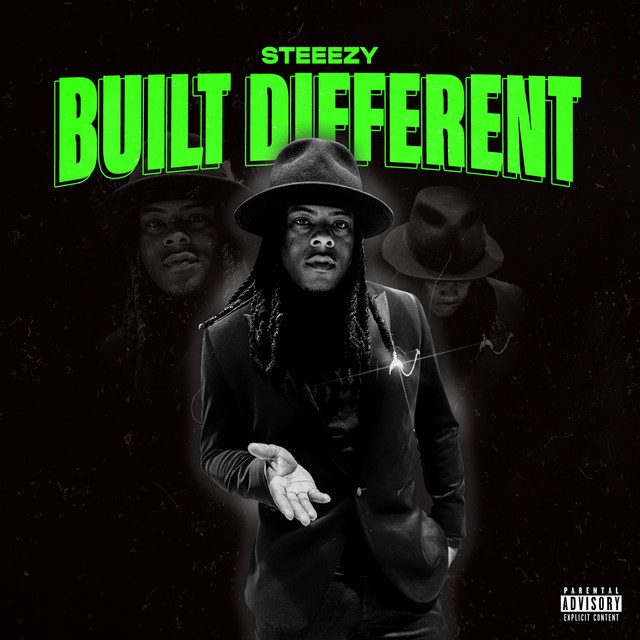Steeezy – Built Different