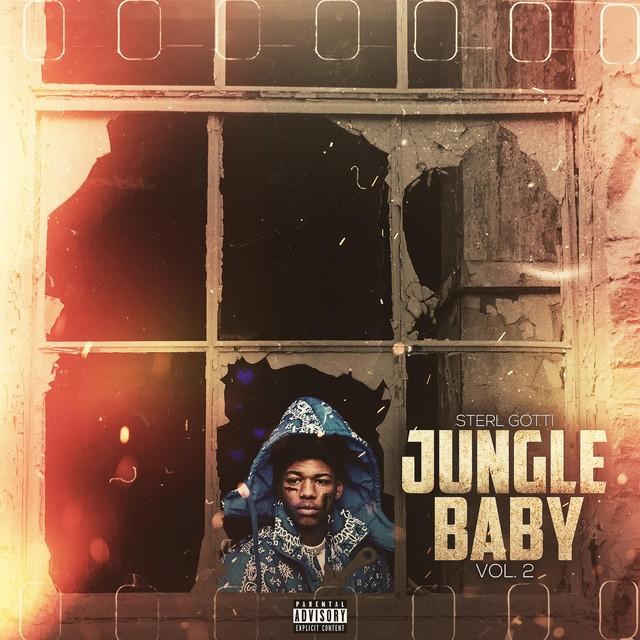 Sterl Gotti – Jungle Baby Vol. 2