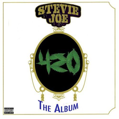 Stevie Joe - 420 The Album