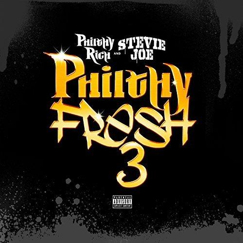 Stevie Joe & Philthy Rich - Philthy Fresh 3