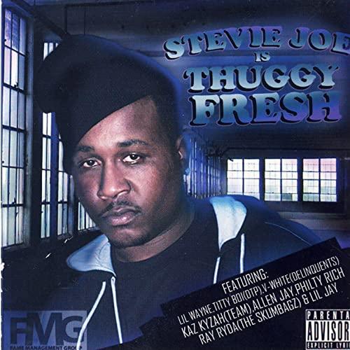 """Stevie Joe – Stevie Joe """"Thuggy Fresh"""""""