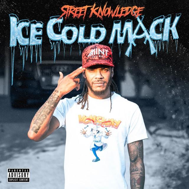 Street Knowledge – Ice Cold Mack