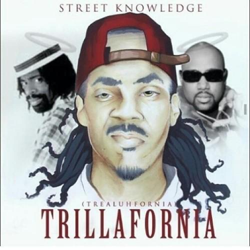 Street Knowledge – Trillafornia