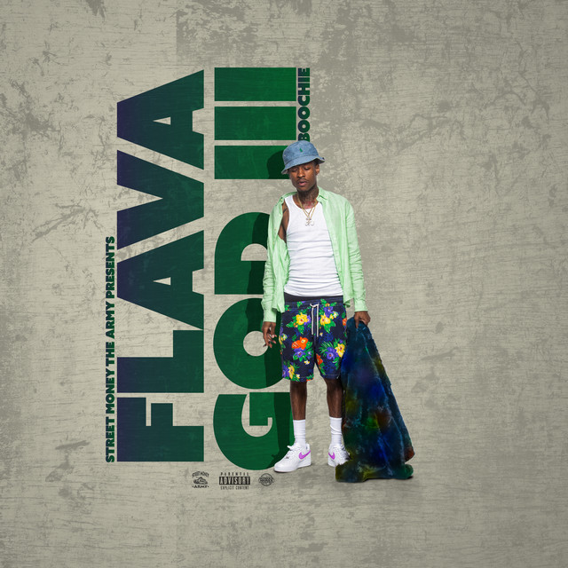 Street Money Boochie – Flava God 3