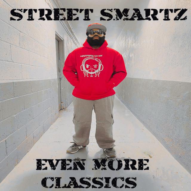 Street Smartz – Even More Classics