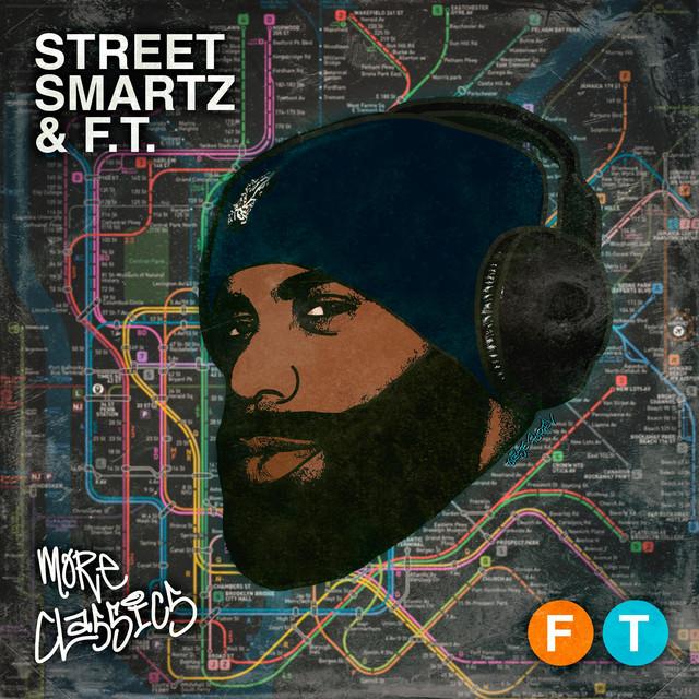 Street Smartz & F.T. – More Classics