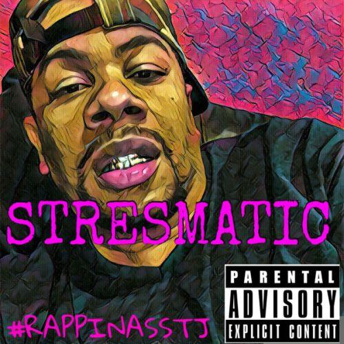 Stresmatic – #Rappinasstj