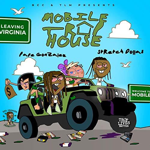 Stretch Dollas & Pape Gonzalez – Mobile Traphouse