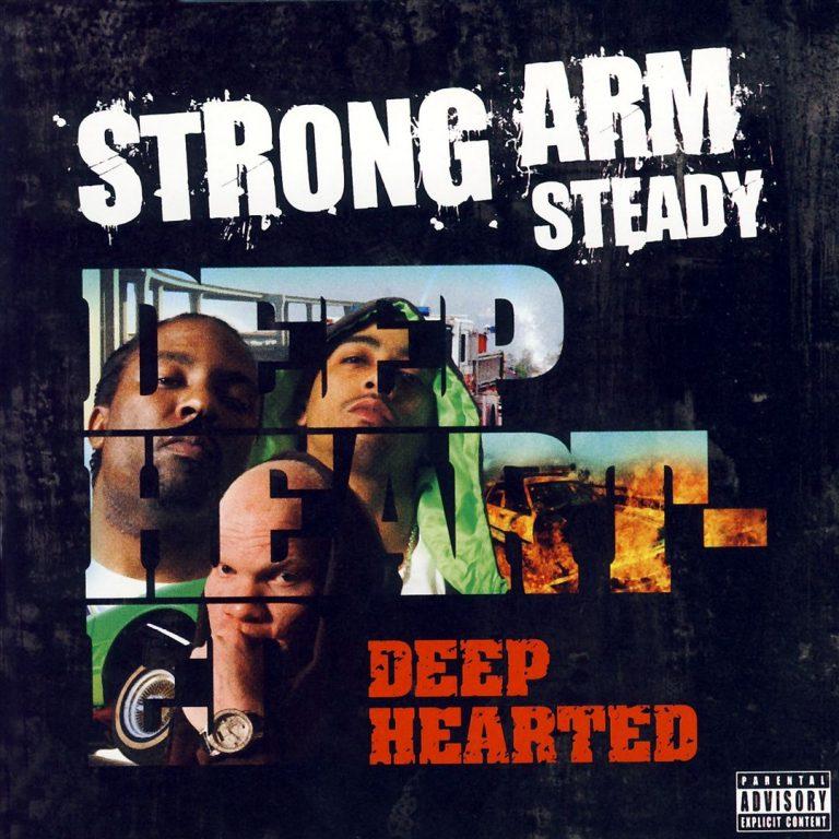 Strong Arm Steady – Deep Hearted