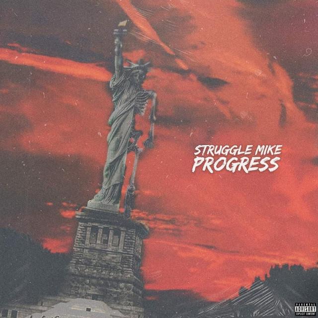 Struggle Mike – Progress