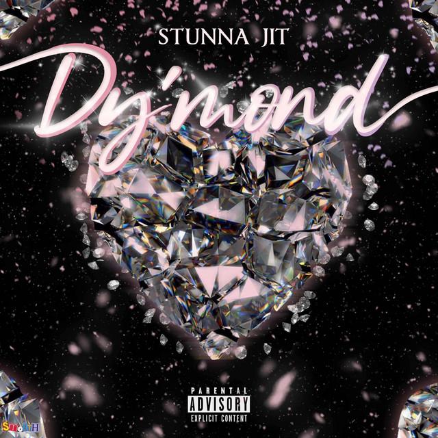 Stunna Jit – Dy'mond