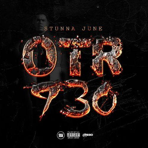 Stunna June – OTR 930