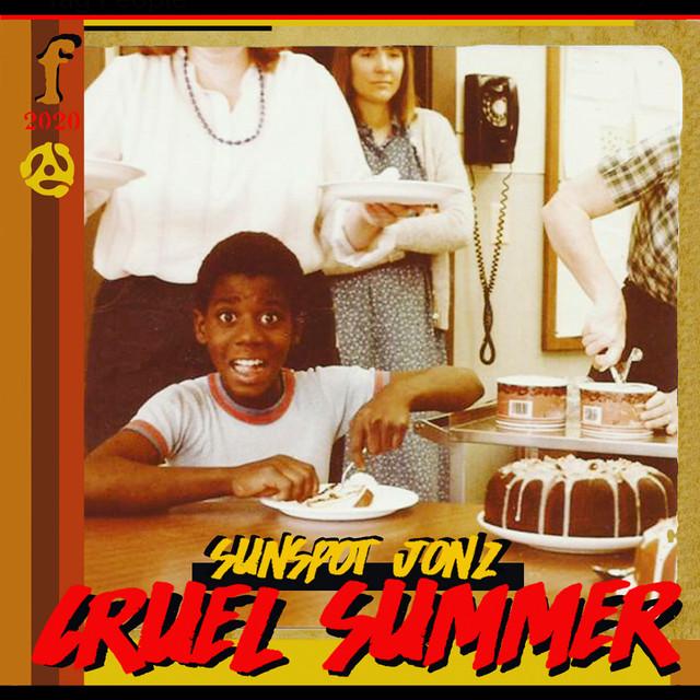 Sunspot Jonz – Cruel Summer