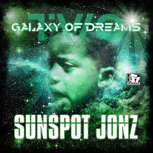 Sunspot Jonz – Galaxy Of Dreams Part 2