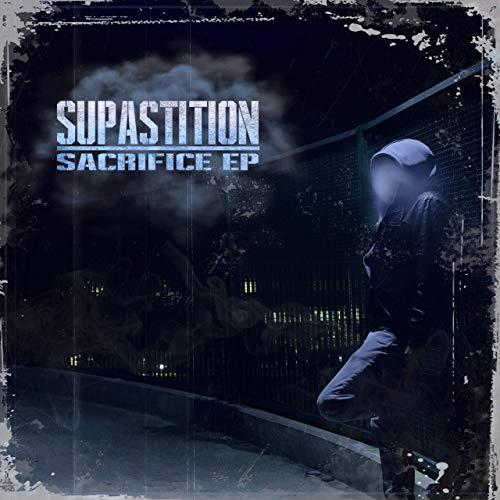 Supastition – Sacrifice EP