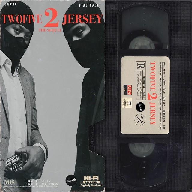 Swank & King Draft – TwoFive 2 Jersey: The Sequel