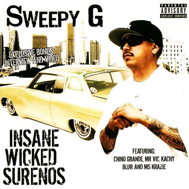 Sweepy G – Insane Wicked Surenos