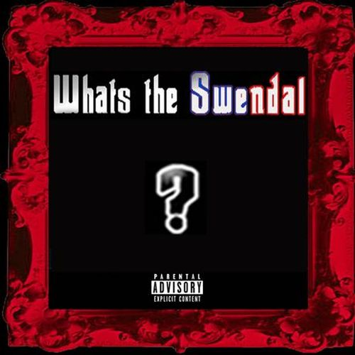 Swendal – Whats The Swendal