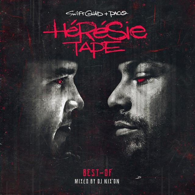 Swift Guad & Paco – Hérésie Tape