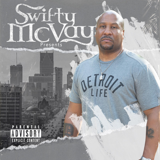 Swifty McVay – Detroit Life