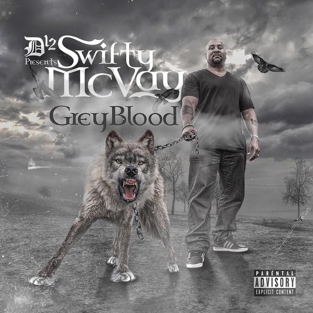Swifty McVay – Grey Blood