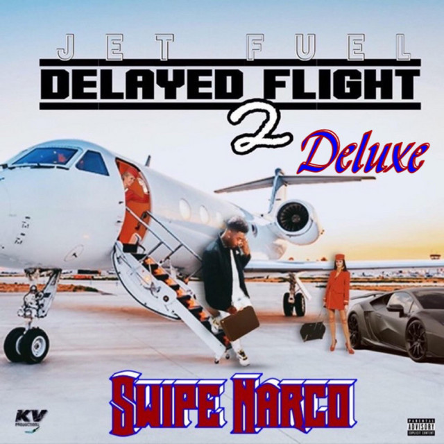 Swipe Narco – Delayed Flight 2: JetFuel Deluxe