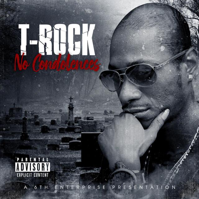 T-Rock – No Condolences