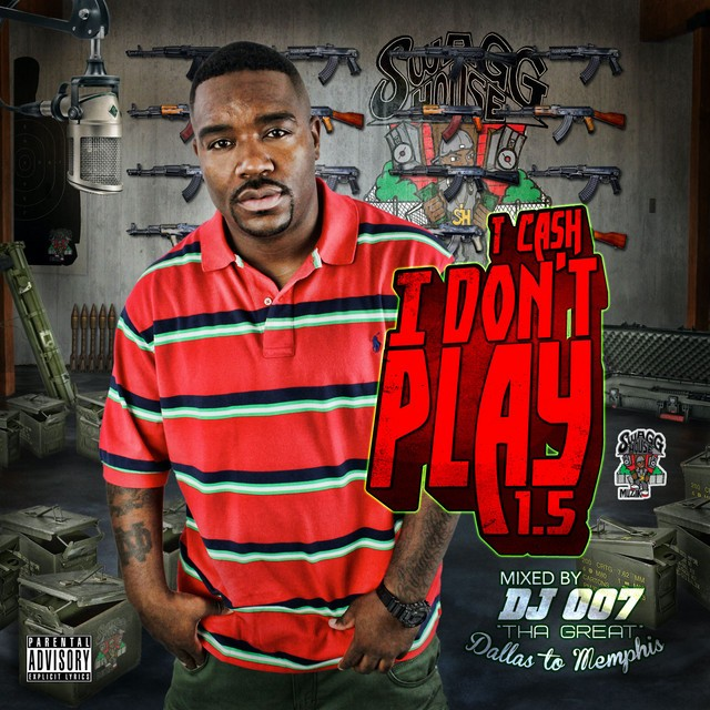 T. Cash – I Don't Play 1.5
