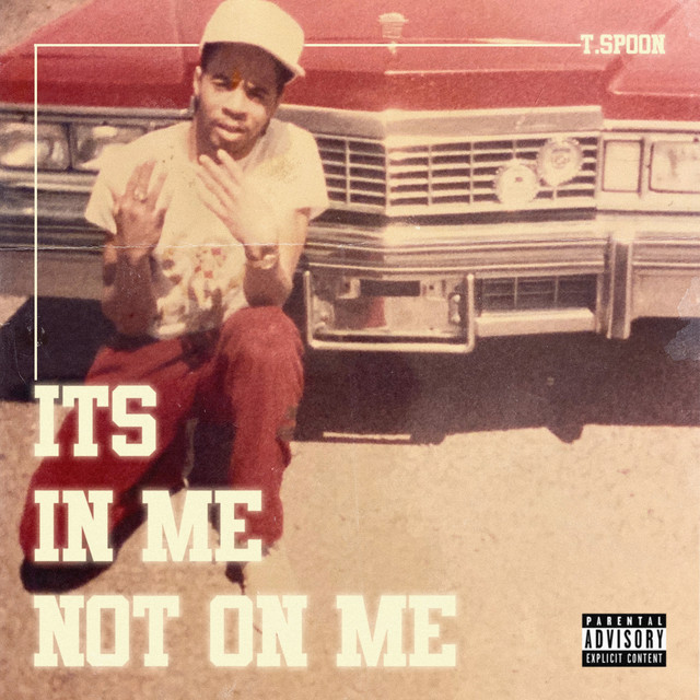 T.$poon – It's In Me Not On Me