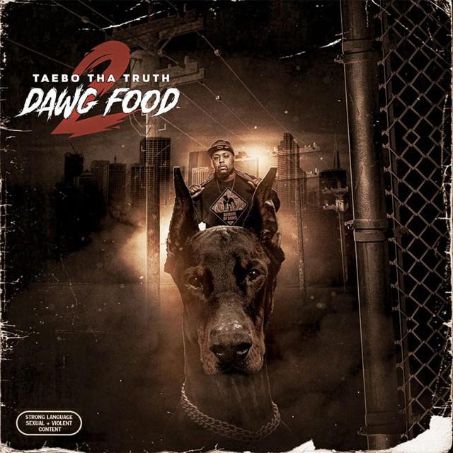 Taebo Tha Truth – Dawg Food 2
