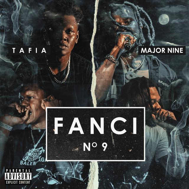 Tafia & Major Nine – Fanci No. 9