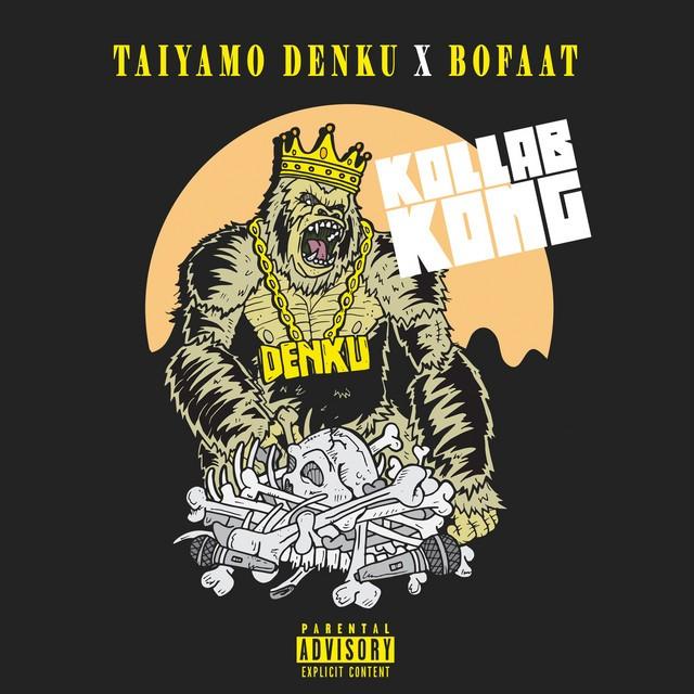 Taiyamo Denku & Bofaatbeatz – Kollab Kong (Deluxe Edition)