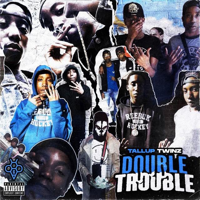 TallupTwinz – Double Trouble