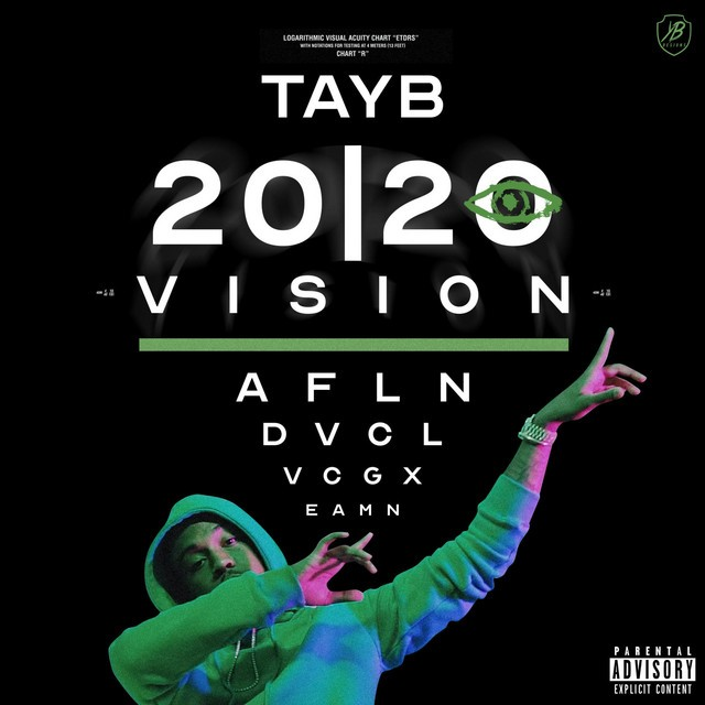 Tay B – 20/20 Vision