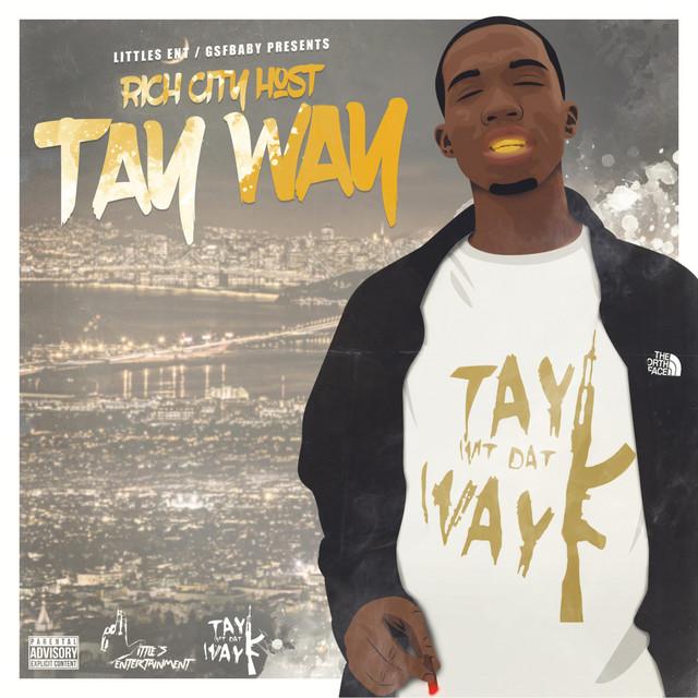 Tay Way – Rich City Host