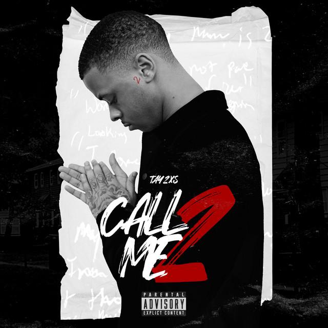 Tay2xs - Call Me 2