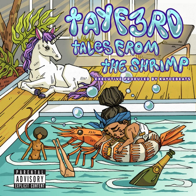 TayF3rd – Tales From The Shrimp
