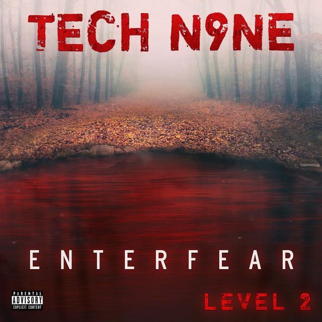 Tech N9ne – ENTERFEAR Level 2