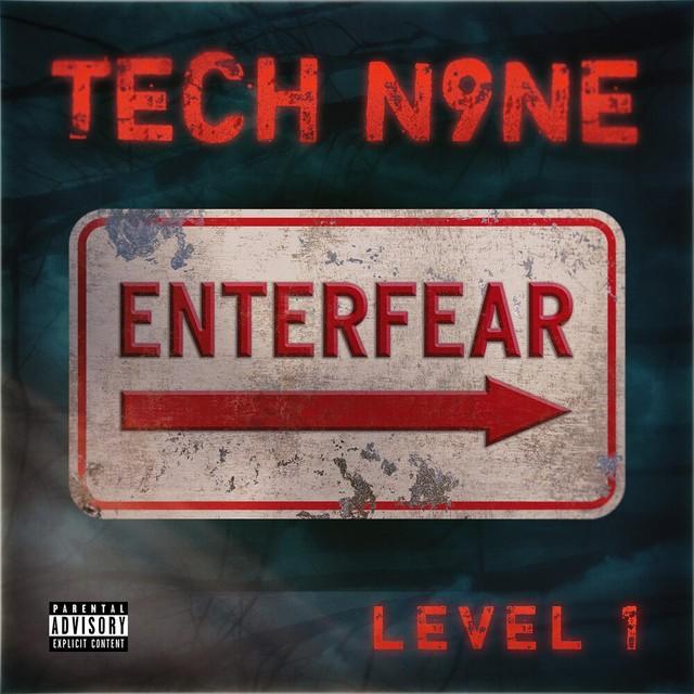 Tech N9ne – EnterFear Level 1