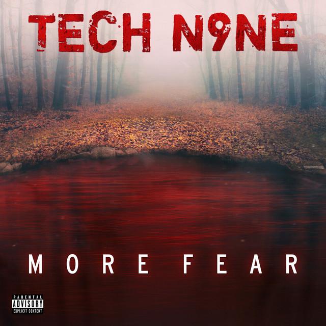 Tech N9ne – MORE FEAR