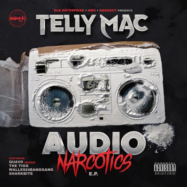 Telly Mac – Audio Narcodics