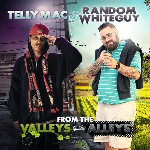 Telly Mac & Random Whiteguy – From The Valleys To The Alleys